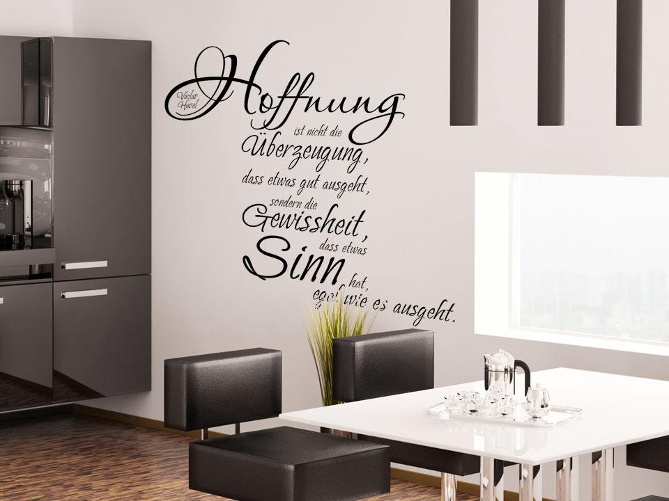 Wandtattoo hoffnung ist nicht die uberzeugung dass etwas for Wandtattoo küche sprüche