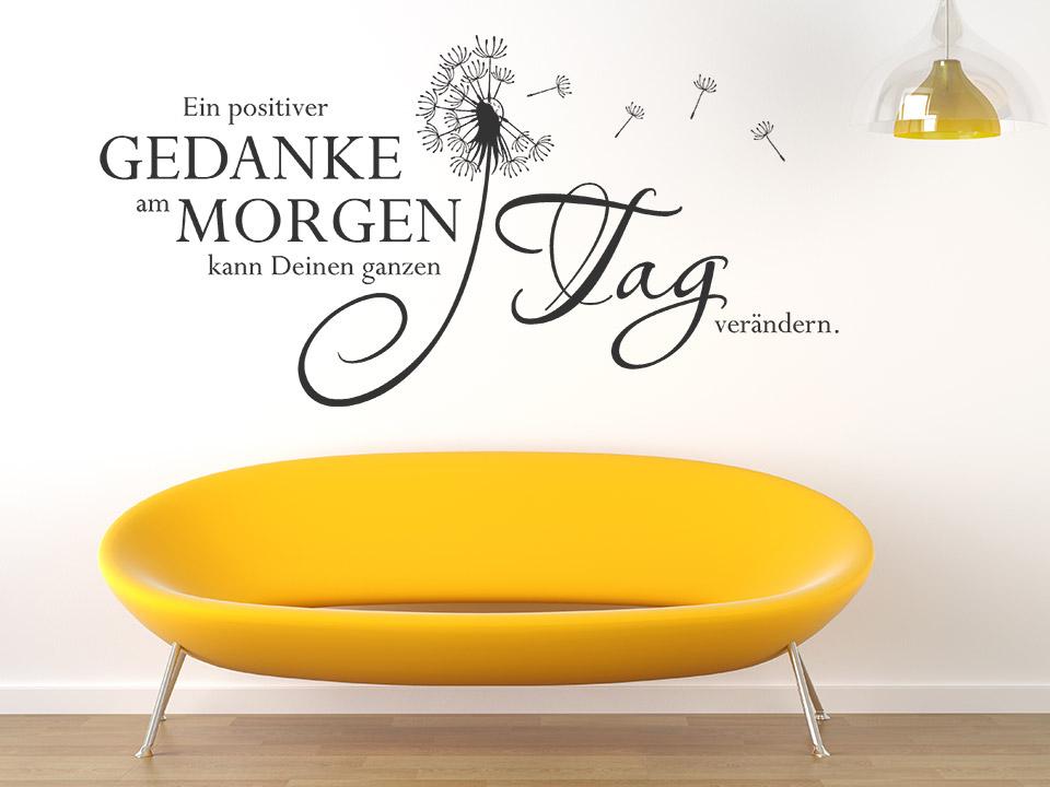 wandtattoo ein positiver gedanke am morgen kann deinen ganzen tag ver ndern. Black Bedroom Furniture Sets. Home Design Ideas