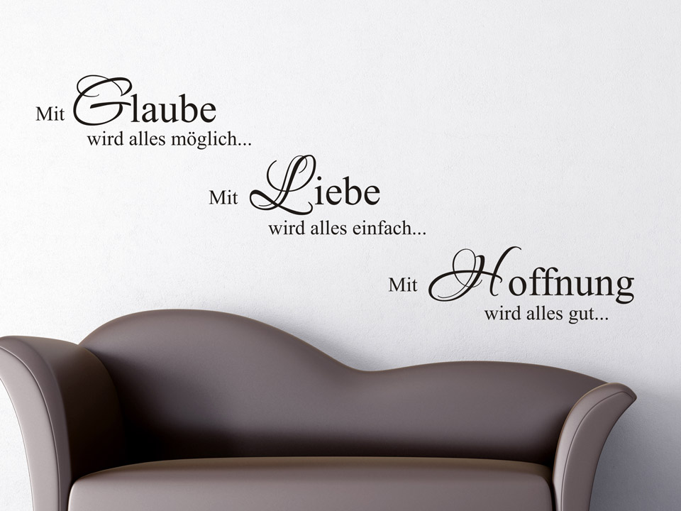 wandtattoo glaube liebe hoffnung wandtattoo spruch. Black Bedroom Furniture Sets. Home Design Ideas