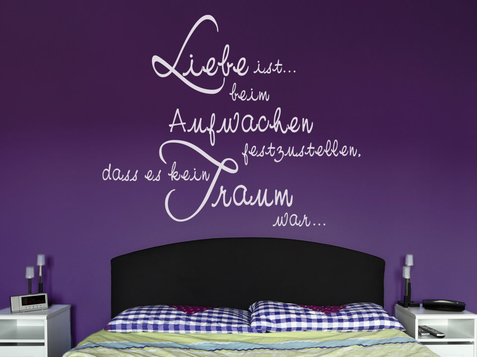 wandtattoo liebe ist feststellen dass es kein traum war. Black Bedroom Furniture Sets. Home Design Ideas