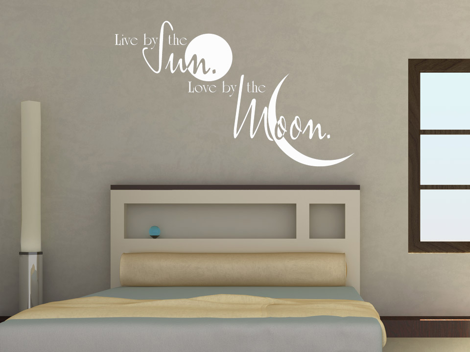 Wandtattoo live by the sun love by the moon - Schlafzimmer spruche ...