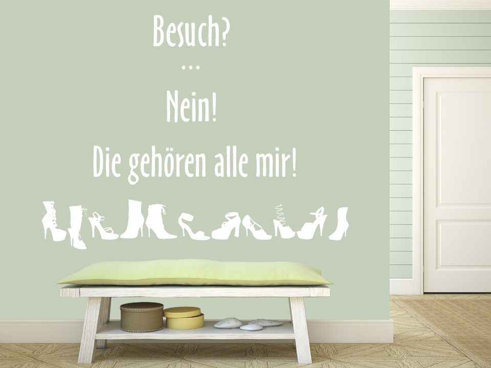 wandtattoo spruch schuhtick besuch nein die geh ren. Black Bedroom Furniture Sets. Home Design Ideas
