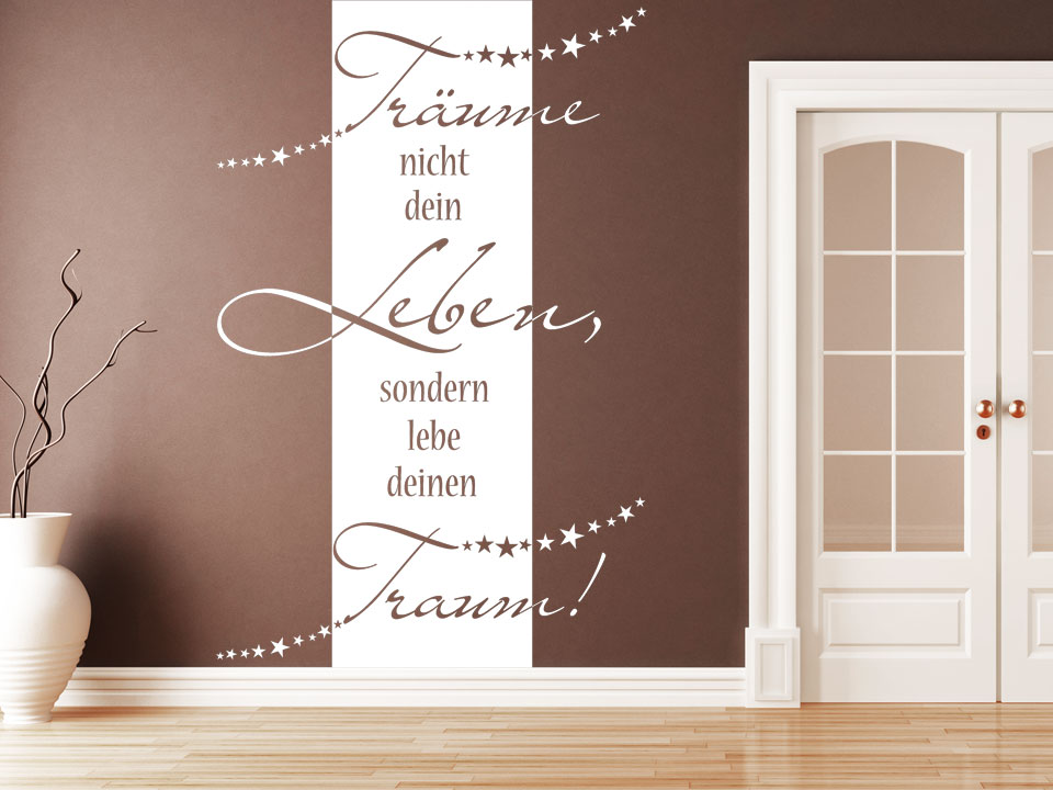 wandbanner tr ume nicht dein leben. Black Bedroom Furniture Sets. Home Design Ideas