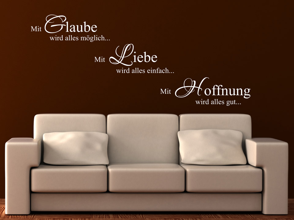 Lieblich Wandtattoo Glaube Liebe Hoffnung In Weiss Auf Brauner Wand. Wandtattoo  Glaube Liebe Hoffnung In Weiss Auf.