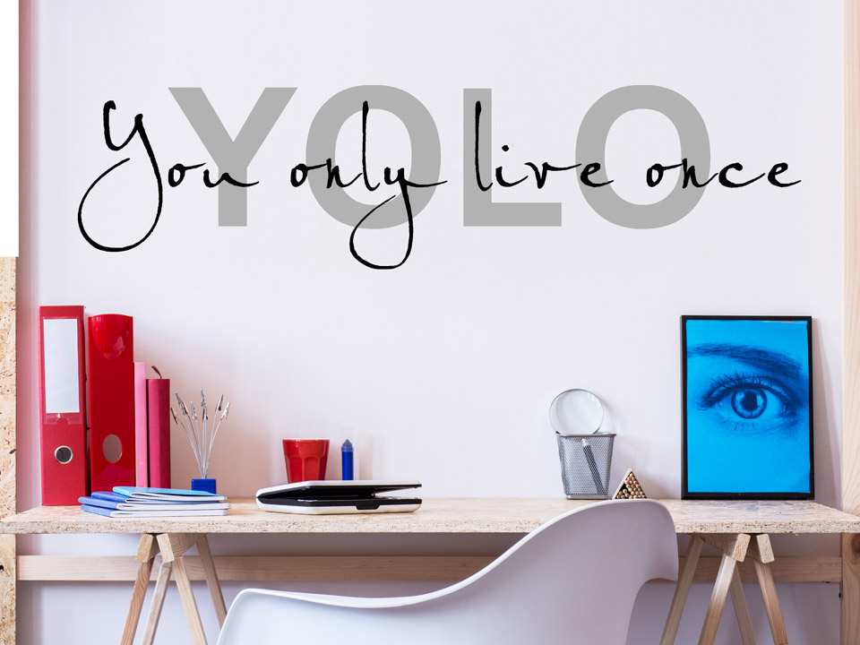 wandtattoo yolo you only live once. Black Bedroom Furniture Sets. Home Design Ideas