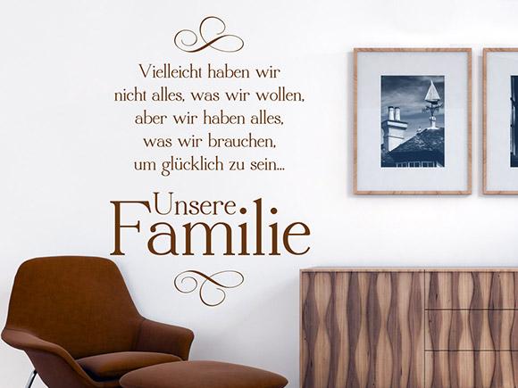wandtattoo vielleicht haben wir nicht alles aber unsere familie. Black Bedroom Furniture Sets. Home Design Ideas